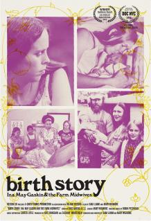 Birth Story: Ina May Gaskin & The farm Midwives